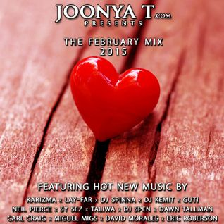 JOONYA T PRESENTS: THE FEBRUARY MIX 2015