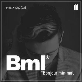 44e BML CAST | M4CRO