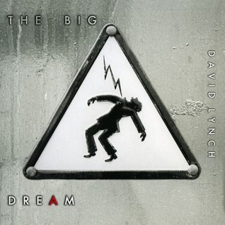 David Lynch - The Big Dream (Album Preview)