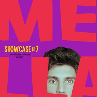 Mélla «SHOWCASE» #7 (16/08/2013)