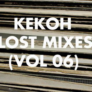 Kekoh - Lost Mixes (Vol 6)