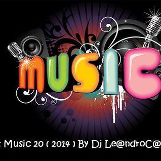 Dj Le@ndroC@nti - Set Music.20 (2014)