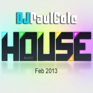 Feb 2013 House Mix