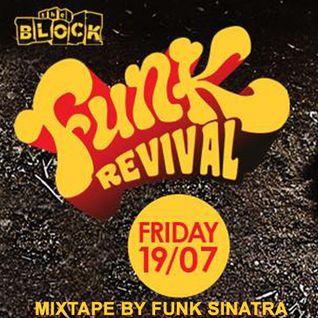 Funk Sinatra - Funk Revival July 2013 mixtape