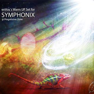 enVoy´s Warm UP Set 4 SYMPHONIX @ Progressive Zone