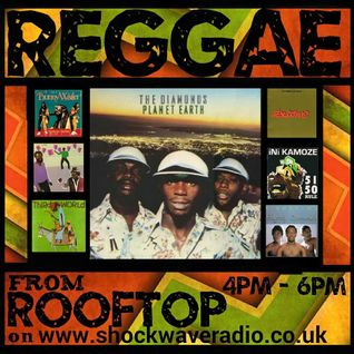 * REGGAE * from ROOFTOP for shockwave radio 30th may 2015