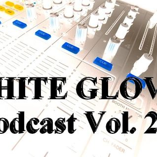 WHITE GLOVE podcast Vol. 2