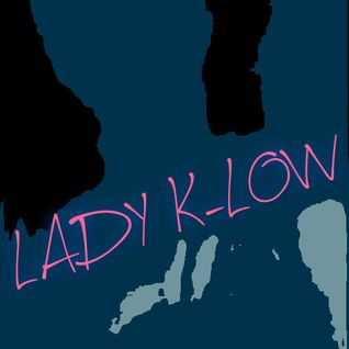 "LADY K-LOW  ""My HOUSE ~ My Rules!"" Vol.2"