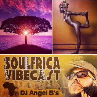 DJ Angel B! Presents: Soulfrica Vibecast (Episode VIII) Afro-Summer