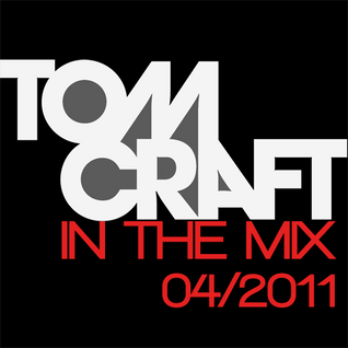 Tomcraft In The Mix 04/2011