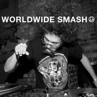 Worldwide Smash feat. Gaslamp Killer Guest Set: July 30, 2010