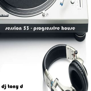 Session 53 - Progressive House