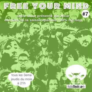 Free You Mind #7 - Special Hip-Hop (Mixed Show)