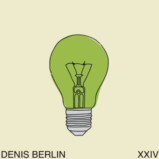 """Think Green Vol. XXIV"" - Denis Berlin"