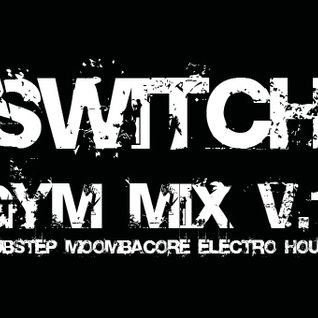 Switch - Gym Mix V.1