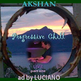AKSHAN -- Progressive Chill live (part one)