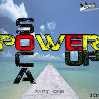 POWER UP SOCA PART 1 2013