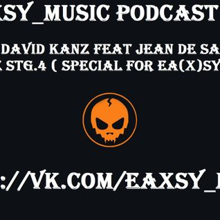 Dj David Kanz feat Jean de Saar - E-Rave stg.4 ( Special for Ea(X)sy music)