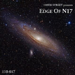 Edge Of N17 (110th Street 17th Birthday Mix)