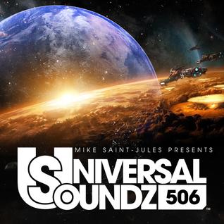 Mike Saint-Jules pres. Universal Soundz 506