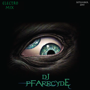 Pfarrcyde - Electro Promo Mix | September 2013