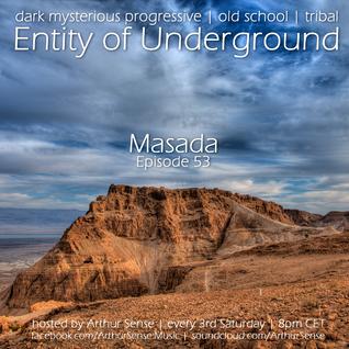 Arthur Sense - Entity of Underground #053: Masada [Jan 16] on Insomniafm.com