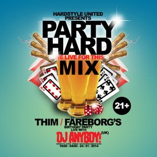 Party Hard - Thim Färeborgs's Birthday Party Mix