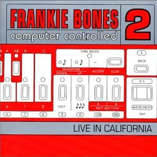 Frankie Bones - Computer Controlled 2