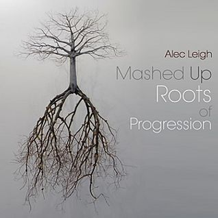 Mashed Up Roots of Progression