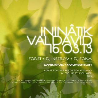 ININÂTIK - FLOW VAL-DAVID 16 mars 2013 - slow warm up and hot dances -