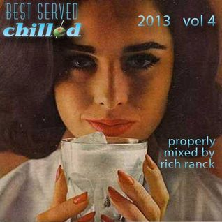 Best Served Chilled 2013 Vol 4