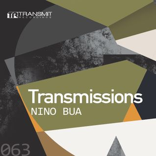 Transmissions 063 with Nino Bua