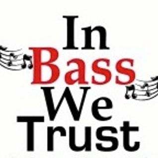 In Bass We Trust Radio Show 1