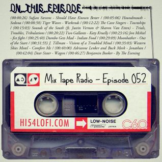 Mix Tape Radio | EPISODE 052