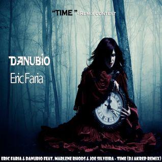 Eric Faria & Danubio feat. Marlene Rhods & Joe Silve  - Time (Dj Akrep Remix)
