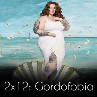 2x12: Gordofobia