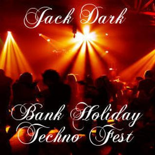 Jack Dark's bank holiday techno fest