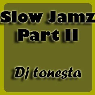 Slow  jamz part II