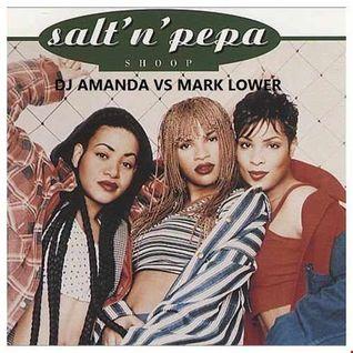 SALT N PEPA   SHOOP 2016 [DJ AMANDA VS MARK LOWER]