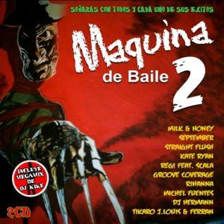 Maquina De Baile 2 by DJ Kike (2007)