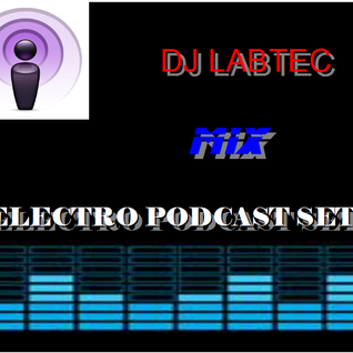 Electro Podcast Set #3
