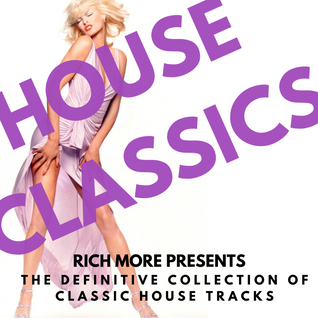 RICH MORE: House Classics