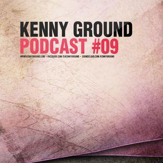 Kenny Ground Podcast #09