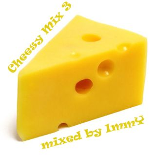 Cheesy Mix 3