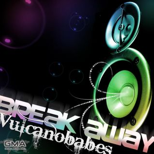 Vulcanobabes - Break Away (Trance-Forces Remix)