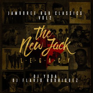 "DJ Yoda & DJ Flavio Rodriguez - Jamboree Classics vol.2 ""The New Jack Legacy"""
