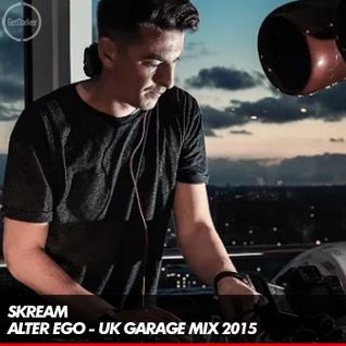 Skream - Alter Ego UK Garage Mix - 29.10.2015