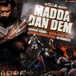 CHINESE ASSASSIN THE T.E.A.M – MADDA DAN DEM – APRIL 2012