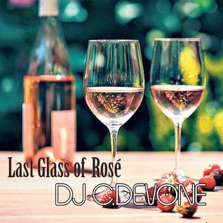 Last Glass of  Rose'... Summer Farewell