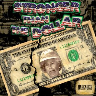 Stronger Than The Dollar Mix